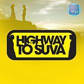Highway to Suva by Various Artists