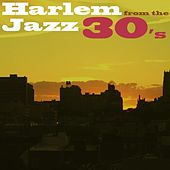 Harlem Jazz Of The 30's by Various Artists