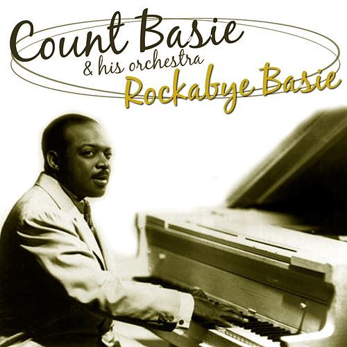 Rockabye Basie by Count Basie