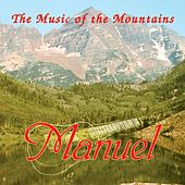 The Music Of The Mountains by Manuel And The Music Of The Mountains