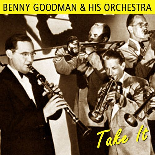 Take It by Benny Goodman