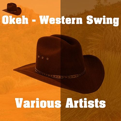 Okeh - Western Swing by Various Artists