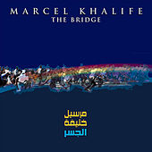 The Bridge by Marcel Khalife