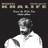 Peace Be With You by Marcel Khalife