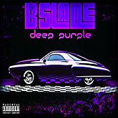 Deep Purple by B.Slade