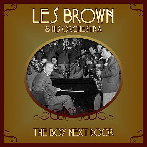 The Boy Next Door by Les Brown