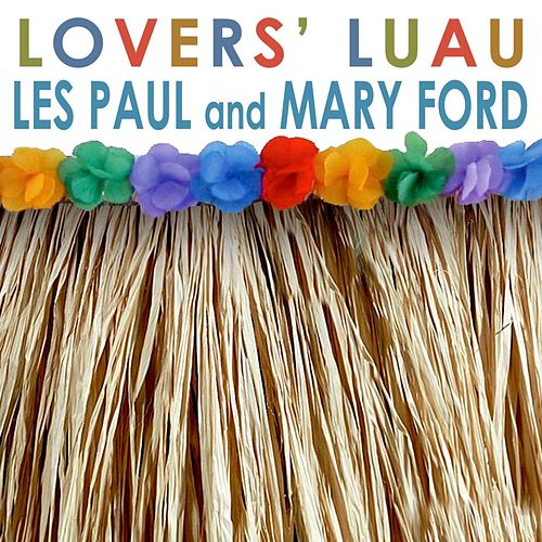 Lovers' Luau by Les Paul & Mary Ford
