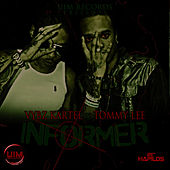 Informer - Single by VYBZ Kartel