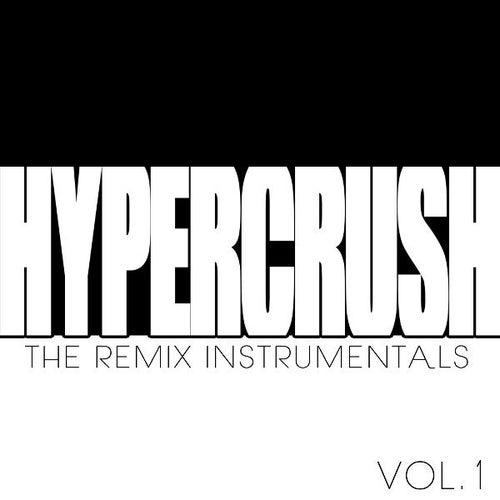 Remixes Instrumentals by Hyper Crush