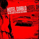 The Return to Psycho, California by Hotel Diablo