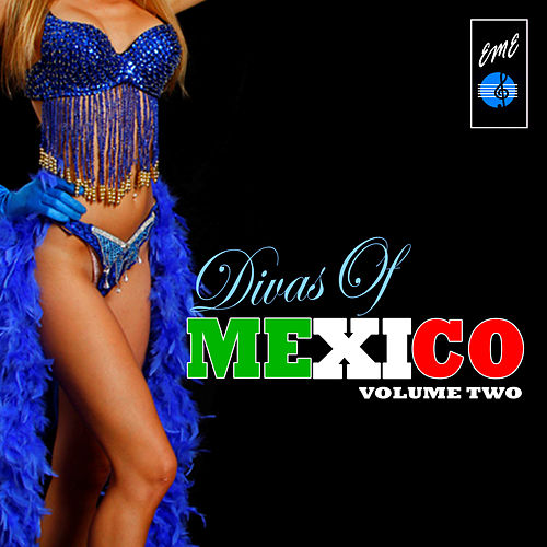 Divas Of Mexico, Vol. 2 by Various Artists