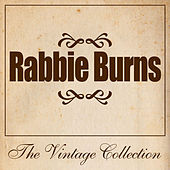Rabbie Burns - The Vintage Collection by Various Artists