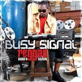 Reggae Dubb'n Again by Busy Signal