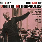 The Art of Dimitri Mitropoulos, Vol. 2 (1945-1955) by Various Artists