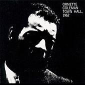 Town Hall (1962) by Ornette Coleman