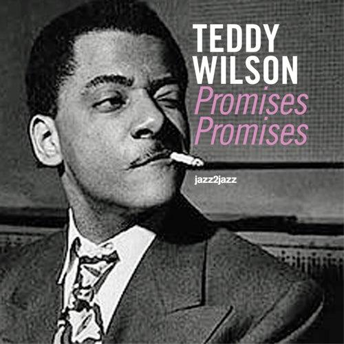 Promises, Promises by Teddy Wilson
