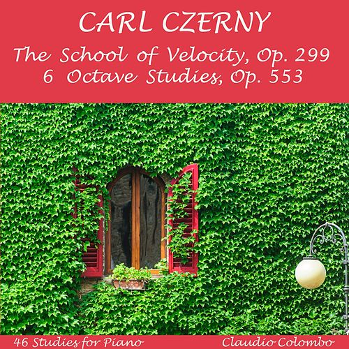 Czerny : The School of Velocity Op. 299 and 6 Octave Studies Op. 553 by Claudio Colombo