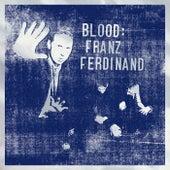 Blood von Franz Ferdinand