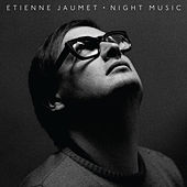 Night Music by Etienne Jaumet