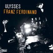 Ulysses von Franz Ferdinand