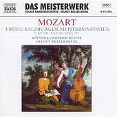Mozart: Early Salzburg Master Symphonies (Symphonies Nos. 28, 29 and 30) by Cologne Chamber Orchestra