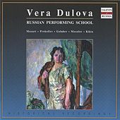 Russian Performing School: Vera Dulova by Various Artists