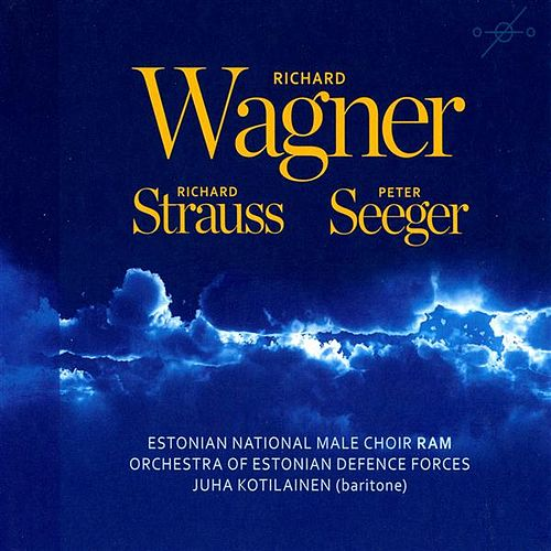 Wagner, Strauss, Seeger by Various Artists