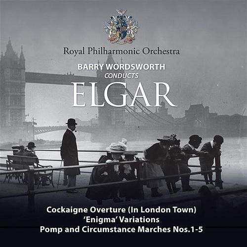 Barry Wordsworth Conducts Elgar by Royal Philharmonic Orchestra