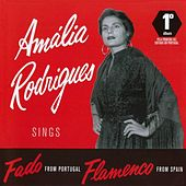 Amalia Rodrigues: Sings Fado From Portugal, Flamenco From Spain von Amalia Rodrigues