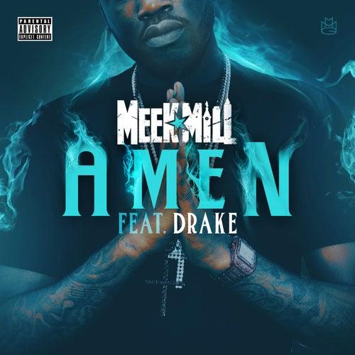 Amen (feat. Drake) by Meek Mill