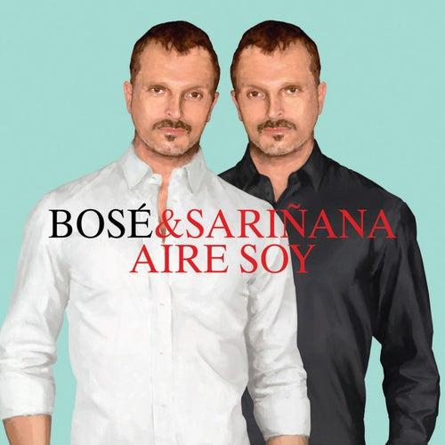 Aire soy (feat. Ximena Sariñana) by Miguel Bosé