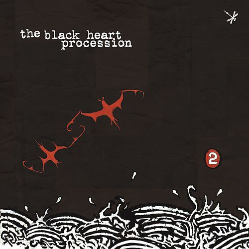 2 by The Black Heart Procession