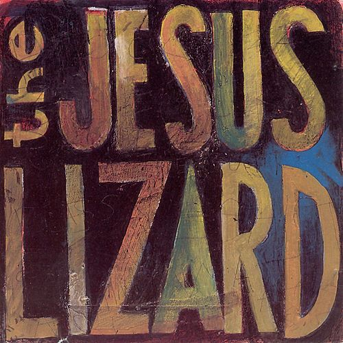 Lash by The Jesus Lizard