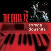 Sorega Doushita by The Delta 72