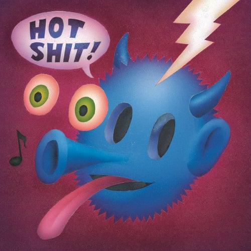 Hot Shit by Quasi