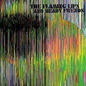 The Flaming Lips and Heady Fwends by The Flaming Lips