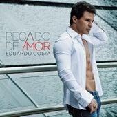 Pecado de Amor by Eduardo Costa