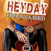 Heyday - Free as a bird by HEYDAY