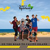 On the Road to Calipo Island by His Name is Sandusky