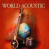 Bar de Lune Presents World Acoustic by Various Artists