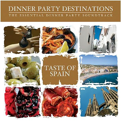 Bar de Lune Presents Dinner Party Destination a Taste of Spain by Various Artists
