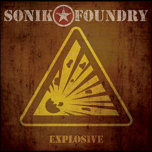 Explosive by Sonik Foundry