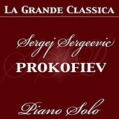 Sergei Prokofiev: Piano Solo (Piano Solo played by the composer) by Sergei Prokofiev