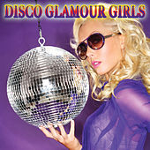 Disco Glamour Girls by Various Artists
