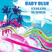 Endless Summer by Baby Blue