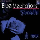 Blue Meditations: Samadhi by DJ MNX