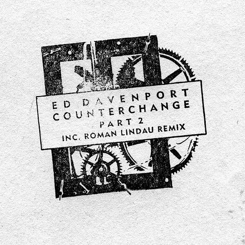 Counterchange 02 EP von Ed Davenport