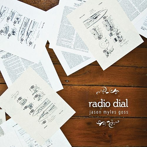 Radio Dial by Jason Myles Goss