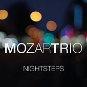 Nightsteps (Mozart & Jazz) by MozarTrio