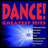 Dance! Greatest Hits (The Rhythm of the Night, Disco Inferno, What Is Love, Y.m.c.a., Saturday Night Fever, You Make Me Feel, Born to Be Alive......) by A.M.P.